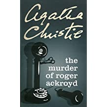 The Murder of Roger Ackroyd. (Poirot)