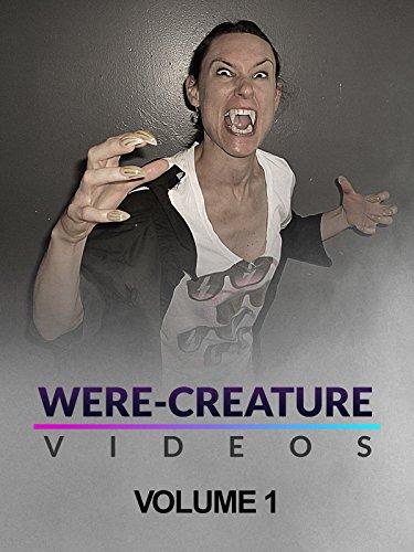Were-Creature Videos: Volume 1