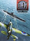 U.47, tome 3 - Convois sur l'arctique