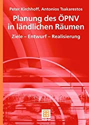 Planung des ÖPNV in Ländlichen Räumen: Ziele - Entwurf - Realisierung (German Edition)