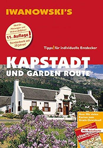 Kapstadt und Garden Route - Reiseführer von Iwanowski: Individualreiseführer mit Extra-Reisekarte und Karten-Download (Reisehandbuch)