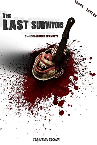 The Last Survivors: 2 - Le châtiment des morts par Sébastien Técher