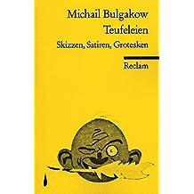 Teufeleien: Skizzen, Satiren, Grotesken (Reclams Universal-Bibliothek)