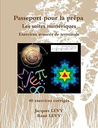 Passeport pour la prépa : Les suites numériques par Jacques Levy