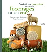 VARIATIONS INVENTIVES FROMAGES