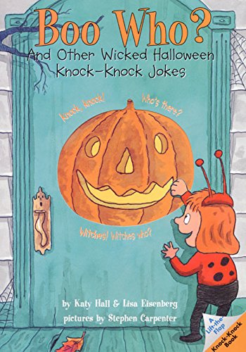 Wicked Halloween Knock-Knock Jokes (Lift-The-Flap Knock-Knock Book) ()