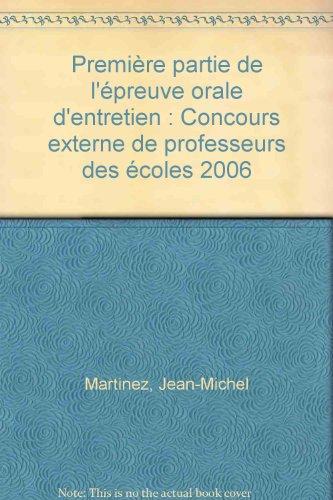 Première partie de l'épreuve orale d'entretien : Concours externe de professeurs des écoles 2006