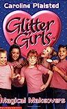 Glitter Girls02 Magical Makeovers