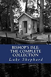 Bishop's Isle: The Complete Collection