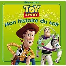 Toy Story, Mon Histoire Du Soir: Written by Walt Disney, 2011 Edition, Publisher: Hachette Book Group USA [Paperback]