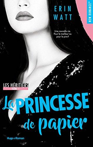 Les héritiers - tome 1 La princesse de papier par [Watt, Erin]