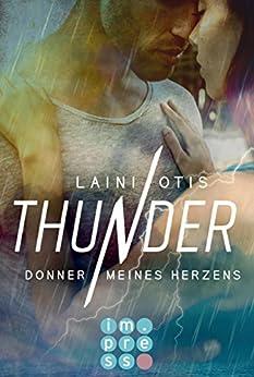 Thunder. Donner meines Herzens von [Otis, Laini, Dylan, Cat]