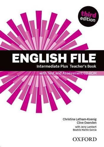 English File third edition: English File Intermediate Plus: (3rd Edition)