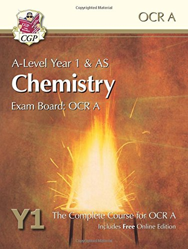 A-Level Chemistry for OCR A: Year 1 & AS Student Book with Online Edition: Exam Board: OCR A : The Complete Course for OCR A