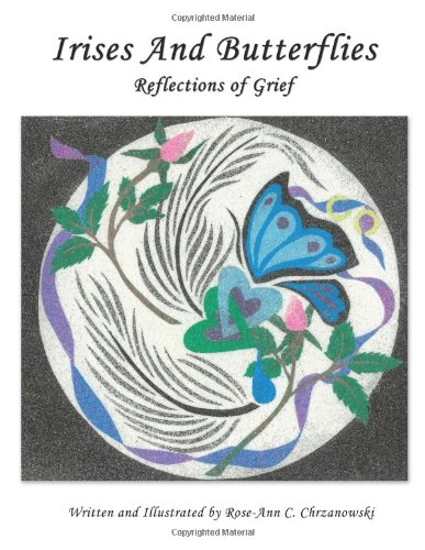 Irises And Butterflies Reflections of Grief