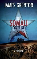 The Somali Doctrine by James Grenton (2011-08-10)