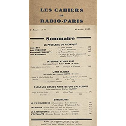 Les Cahiers de RADIO-PARIS N° de 1935-7 : Le problème du Pacifique, l'art italien, Robert Kemp, Charles Oulmont … Conférences données dans l'auditorium de la Compagnie française de radiophonie.