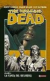 The Walking Dead vol. 4 - La forza del desiderio