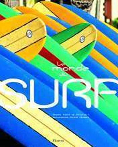 Le Monde du surf par Gibus De soultrait, Sylvain Cazenave