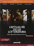 Attualità della letteratura. Con Laboratorio competenze-Antologia Divina Commedia. Per le Scuole superiori. Con e-book. Con espansione online: 1
