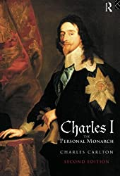 Charles I: The Personal Monarch, 2nd Edition