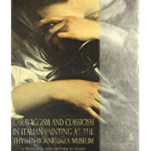 Caravaggism and clasicism at the thyssen bornemisza: museum a technical and historical study