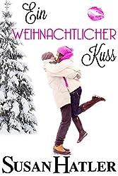 Ein weihnachtlicher Kuss (Küsse in der Bucht 5)