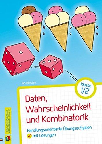 Daten, Wahrscheinlichkeit und Kombinatorik – Klasse 1/2: Handlungsorientierte Übungsaufgaben mit Lösungen
