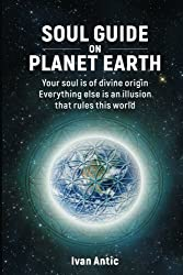 Soul Guide On Planet Earth