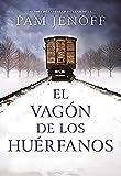 Libros Descargar en linea El Vagon de Los Huerfanos (PDF y EPUB) Espanol Gratis