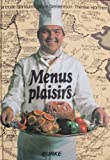 Scarica Libro Menus Plaisirs (PDF,EPUB,MOBI) Online Italiano Gratis