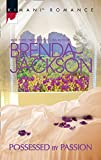 Front cover for the book Possessed by Passion (Forged of Steele) by Brenda Jackson