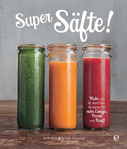 Super Smoothie Mix (Super Säfte!)