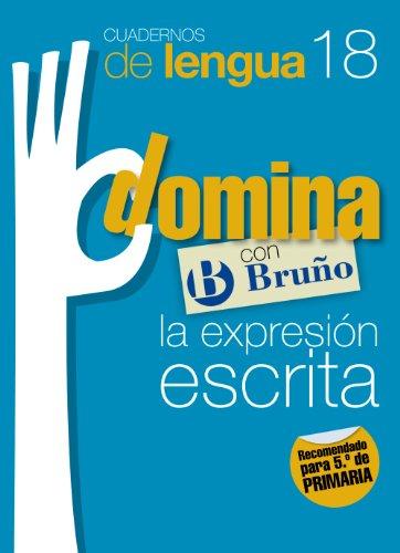 Cuadernos Domina Lengua 18 Expresión escrita 5 (Castellano - Material Complementario - Cuadernos De Lengua Primaria) - 9788421669105