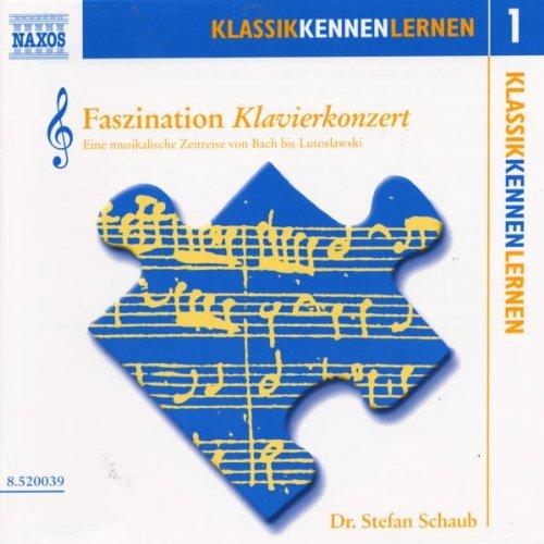 KLASSIK KENNEN LERNEN 1 - Faszination Klavierkonzert