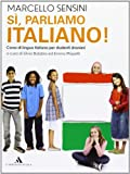 La competenza linguistica. Grammatica per stranieri. Sì, parliamo italiano. Per la Scuola media! Con espansione online
