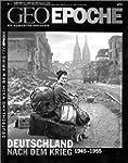 Geo Epoche 9/2001: Deutschland nach d...