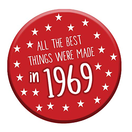 All The BEst Things Were Made in 1969 Button Badge