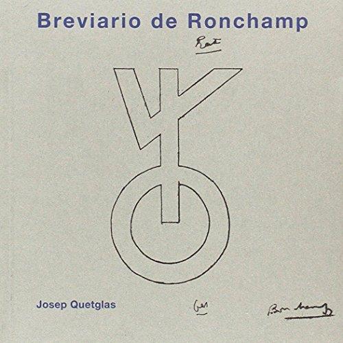 BREVIARIO DE RONCHAMP por Josep Quetglas Riusech