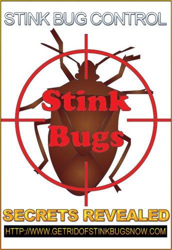 Stink Bug Control Secrets Revealed (English Edition) (Bug Control)
