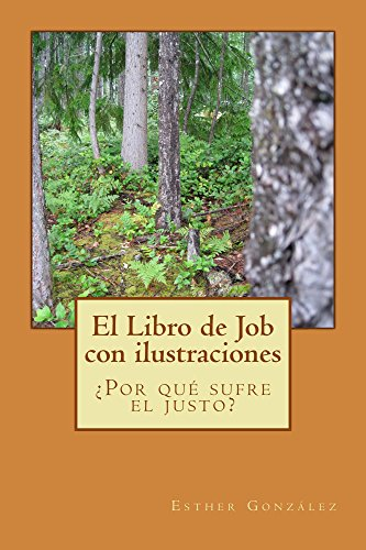 El libro de Job con ilustraciones (Galician Edition) por Esther Gonzalez