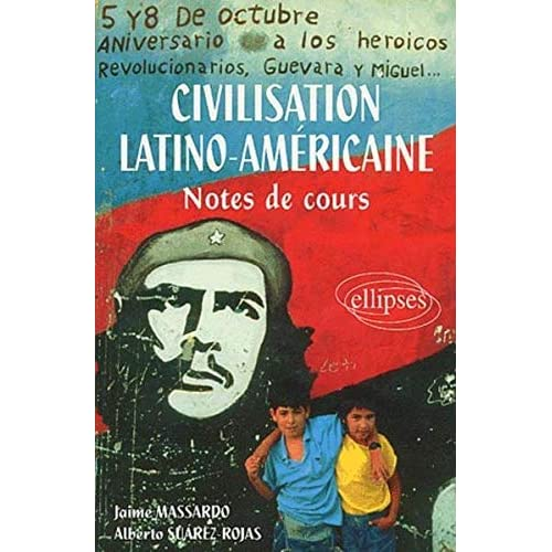 Civilisation latino-américaine, Notes de cours