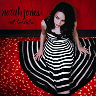 Not Too Late [Import allemand] by Norah Jones (B008QDCXZI) | Amazon Products