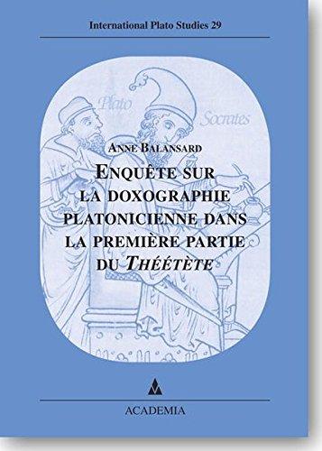 Enquête sur la doxographie platonicienne dans la première partie du Théétète
