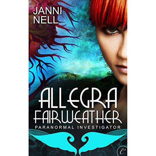 allegra-fairweather-paranormal-investigator