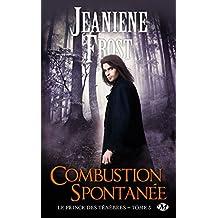 Combustion spontanée: Le Prince des ténèbres, T3
