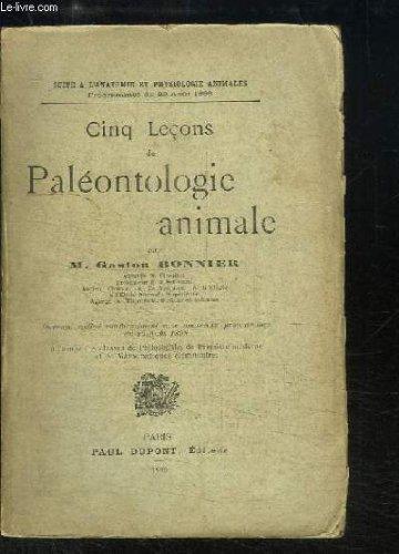 Cinq Leçons de Paléontologie animale.