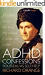 ADHD Confessions: Rousseau as self-he...