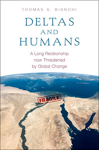 Deltas and Humans: A Long Relationship now Threatened by Global Change