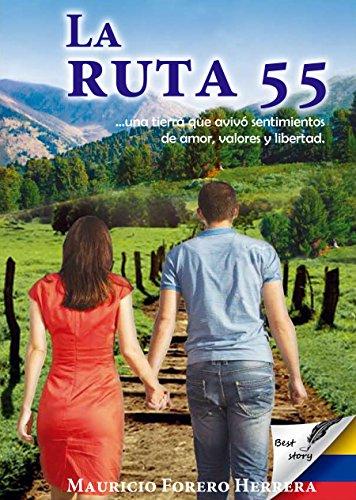 La RUTA 55 por Mauricio Forero Herrera